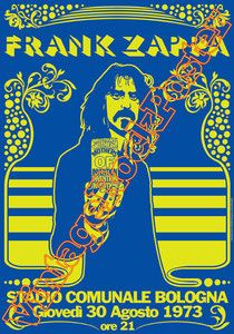 Frank Zappa in Bologna, Italië, 1973 Rock Posters, Band Posters, Music Posters, Vintage Rock, Vintage Music, Rock & Pop, Rock N Roll, Blues Rock, Vintage Concert Posters