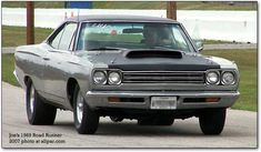 "69' Plymouth ""Roadrunner"" - this is what Bill drove when I dated him. Not in as good shape as this one, but a sweet car....."