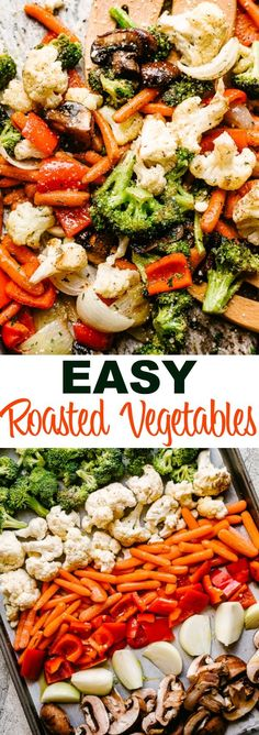 Easy oven roasted vegetables perfectly tender and packed with flavor this recipe is the easiest most simplest way to roast vegetables healthy easy recipe that can be adapted to fit any veggies you ve got on hand! 23 simple air fryer recipes for beginners Easy Healthy Recipes, Vegetarian Recipes, Easy Meals, Healthy Holiday Recipes, Easy Veggie Meals, Easy Oven Recipes, Corn Recipes, Whole30 Recipes, Healthy Dishes