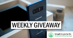 Win a Samsung Galaxy Note 8 Smartphone at Androidauthority.com Weekly Giveaway. Limited time only. Enter to win Samsung Galaxy Note 8 now!