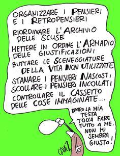 Cavezzali: Cavezzali: organizzare la testa Psychology Humor, Italian Humor, Dont Forget To Smile, Quote Aesthetic, Satire, Vignettes, Funny Jokes, Have Fun, Knowledge