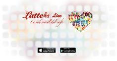 LatteArr Live, la red social del café para IOS y Android.