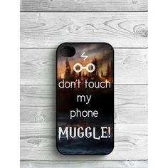 Don't Touch My Phone Muggle! Harry Potter Phone Cases ❤ liked on Polyvore featuring accessories and tech accessories