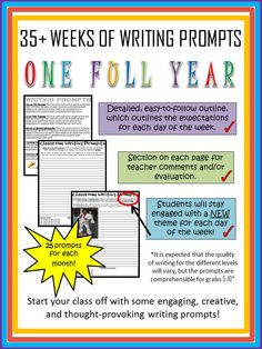 Start your classes off with some engaging, creative and thought-provoking writing prompts! This FULL YEAR (35+ weeks) of writing prompts are a great way to establish routine in your classroom. Each page includes a section for teacher evaluation/comments, and each day of the week has a different topic/theme for every  month.