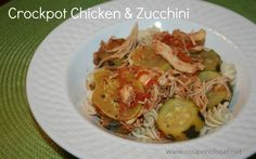Slow Cooker Chicken & Zucchini Recipe - perfect for a warm day!