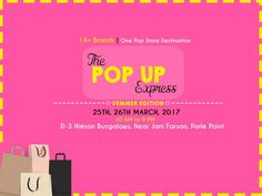 ShoppingAlert: The Pop Up Express is Happening This Weekend. Dates: 25th and 26th March, 2017 Address: D-3 Himson Bungalows, Near Jani Farsan, Parle Point  Contact: 9925092231 #Events #ThePopUpExpress #CityShorSurat