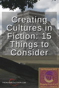 Creating Cultures in Fiction: 15 Things to Consider. Writing Tips.