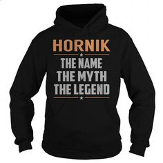 HORNIK The Myth, Legend - Last Name, Surname T-Shirt - #coworker gift #house warming gift