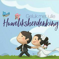 Geluk met julle Huweliksherdenking Birthday Wishes Cake, Happy Birthday Funny, Happy Birthday Images, Happy Birthday Cards, Birthday Quotes, Birthday Greetings, Happy Wedding Anniversary Quotes, Happy Wedding Wishes, Anniversary Greetings