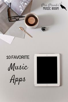10 favorite music apps: Blog post with a comprehensive list of apps you can use in the music room, but also includes plenty to use as a classroom teacher! Great apps for composing, data tracking, and more, for your music lessons!