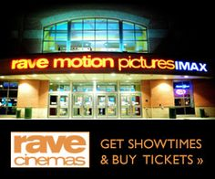 Rave Cinema Showtimes and Tickets