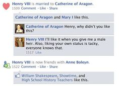 Facebook. Henry VIII is married to Catherine of Aragon. Comment. Like. Share.