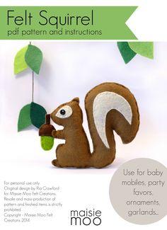 Maisie-Moo Handmade Felt Creations: Felt Squirrel Pattern