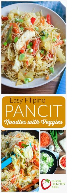 FOOD - Easy Pancit Noodles and Veggies   Super Healthy Kids   Food and Drink http://www.superhealthykids.com/easy-pancit-noodles-veggies/