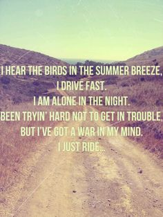 "Lana Del Rey ""Ride"".  LOVE HER.. LOVE THIS SONG.. when I feel a war in my head I listen"
