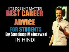 IIT Doesn't matter yes you read that right watch this video and know how can you achieve success although you are not from any prestigious college like IITS . Sandeep Maheshwari Quotes, Best Careers, Best Teacher, Career Advice, To Focus, Student, Memes, Tips, Youtube