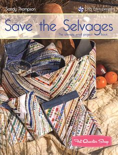 Book of the Month: Save the Selvage - Fat Quarter Shop's Jolly Jabber