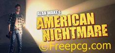 Alan Wakes American Nightmare Free Download PC Game