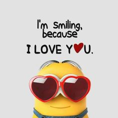 Best 50 Minions Humor Quotes – Quotes Words Sayings Minion Love Quotes, Minions Quotes, Minion I Love You, Cute Minions, My Minion, Minions Minions, Minion Stuff, Smiley T Shirt, Because I Love You