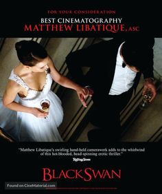 for your consideration movie poster image for Black Swan The image measures 600 * 719 pixels and is 77 kilobytes large. Matthew Libatique, Black Swan 2010, Best Cinematography, Thriller, Holding Hands, Erotic, Songs, Movies, United States