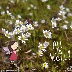 Palasia sateenkaaresta: All is Well!