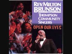 ▶ I TRIED HIM AND I KNOW HIM~Rev Milton Brunson and The Thompson Community Singers - YouTube