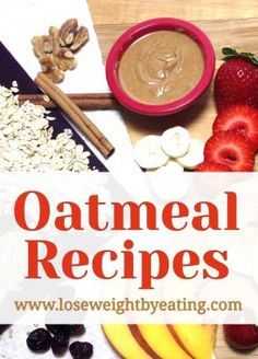 15 Healthy Oatmeal Recipes for Breakfast that Boost Weight Loss Nothing beats a hot bowl of oatmeal on a cold … Healthy Oatmeal Recipes, Healthy Foods To Eat, Healthy Snacks, Healthy Weight, Healthy Wraps, Healthy Options, Eating Healthy, Health Breakfast, Breakfast Recipes