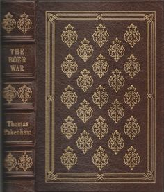 The Boer War by Thomas Pakenham [Easton Press;  Leather Bound – 1992] | http://www.amazon.com/gp/offer-listing/B001VE9JRE/ref=dp_olp_used_mbc?ie=UTF8&condition=used&m=A1LDGCFSQX13YL