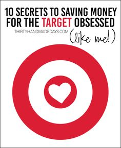 10 Secrets to Saving Money for the Target Obsessed (like me!) ) - simple tips to save money at Target.