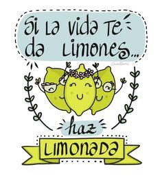Ilustración digital. Si la vida te da limones haz limonada. Lettering positivo.