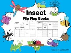 Have students share what they know about a wide variety of insects in easy to assemble flip flap books.