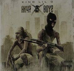 King Lil G - AK47 Boyz