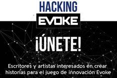 #Paraparticipar #RETO para escritores e ilustradores: Hacking Evoke, nuevos contenidos para un juego social, MÁS INFO EN: http://www.colectivobicicleta.com/2017/10/reto-hacking-evoke.html