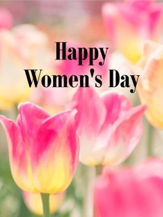 Send Free Pink Tulip International Women's Day Card to Loved Ones on Birthday & Greeting Cards by Davia. It's free, and you also can use your own customized birthday calendar and birthday reminders. Women's Day 8 March, 8th Of March, Happy Woman Day, Happy Women, Holiday Wishes, Holiday Parties, National Womens Day, March Quotes, Women's Day Cards