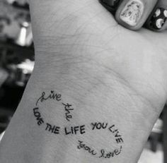 Live the life you love and love the life you live