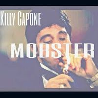 Misfit Tunes: AUDIO :: MOBSTER BY KILLY CAPONE