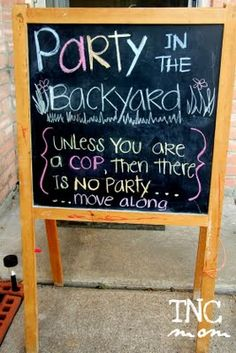Ha ha, this is cute.chalkboard party sign