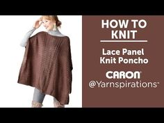 Make this beautiful lightweight knit poncho using Caron Simply Soft! The intricate lace panel creates a delicate look that pairs well with a casual outfit. Poncho Knitting Patterns, Knitted Poncho, Loom Patterns, Lace Knitting, Knitting Stitches, Knit Lace, Knitting Sweaters, Caplet Pattern, Poncho Design