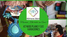 #2NUDO PLANO Y SUS VARIACIONES . Macrame....Arte hecho a mano con amor!!