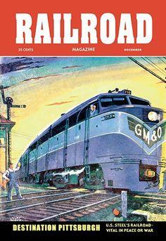 Railroad Magazine: Destination Pittsburgh, 1952