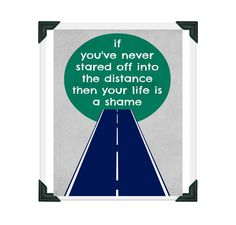 If You've Never Stared Off into the Distance then Your Life is a Shame  - Lyrics Art Print 8x10 Counting Crows on Etsy, $15.00
