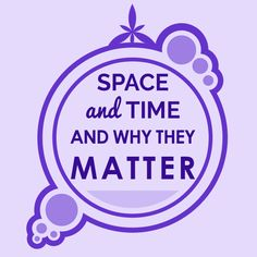 SPACE AND TIME - AND WHY THEY MATTER IN CREATING CHANGE (Ep. 5)
