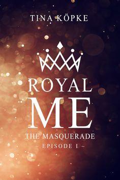 Royal me – The Masquerade (Tina Köpke) Books To Read, My Books, Masquerade, Book Worms, Reading, Amazon, Inspiration, Sport, Beach