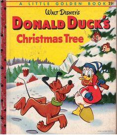Little Golden Book - Donald Duck's Christmas Tree 1954 Childrens Christmas, Christmas Books, Disney Christmas, Childrens Books, Christmas Tree, Vintage Christmas, Christmas Comics, Retro Disney, Vintage Disney