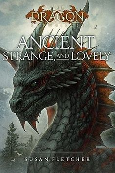 Find Ancient, Strange, and Lovely - by Susan Fletcher ( 9781416957874 ) Paperback and more. Browse more  book selections in Animals - Dragons, Unicorns & Mythical books at Books-A-Million's online book store