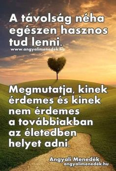 lenne valakit elfelejteni sok ido to say goodby - zsuzsinyiri Love Poems, English Quotes, Better Life, Picture Quotes, Happy Life, Einstein, Quotations, I Am Awesome, Life Quotes
