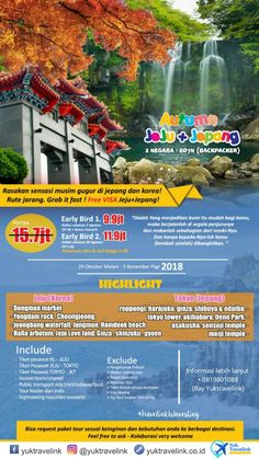 Because Traveling is Everything! - Yuk Travelink  YUKTRAVELINK   0819801088  Buat yang mau liburan di Jeju dan Jepang (2 Negara) 8D7N.  Lagi ada promo nih. Harga Normal 15 juta an.  Early Bird 1. Cuman 9 jutaan DP. 4 juta (batas pendaftaran maksimal tgl 2 Agustus), dapet tiket + merchandise  Early Bird 2 cuman 11 jutaan DP 4,5 Juta (batas pendaftaran maksimal tgl 30 Agustus), dapat tiket.  Jadwal pemberangkatan: akhir Oktober sampe November 2018 Pelunasan bisa dicicil maksimal sampai H-20 Backpacker, Maui, Weather, Travel, Viajes, Destinations, Traveling, Trips, Weather Crafts