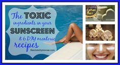 What's In Toxic Commercial Sunscreen & 6 Natural Sunscreen Recipes