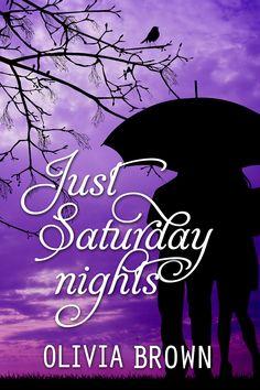 Just Saturday nights