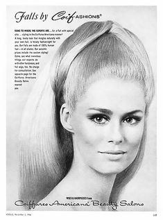 """LAUREN HUTTON  Coifashion Ads  1966 for falls.  So popular to wear a """"fall"""""""